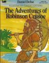 The Adventures of Robinson Crusoe (Illustrated Classic Editions) - Malvina G. Vogel, Daniel Defoe