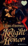 A Knight of Honor - Laurel O'Donnell