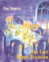 The Last Happy Occasion - Alan Shapiro