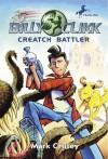 Creatch Battler - Mark Crilley