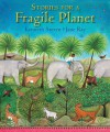Stories for a Fragile Planet: Traditional Tales About Caring for the Earth - Kenneth Steven, Jane Ray