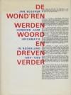 De wond'ren werden woord en dreven verder: honderd jaar informatie in Nederland 1889-1989 - Jan Blokker
