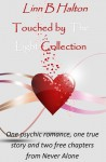 Touched By The Light collection - Linn B. Halton