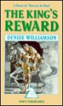 The King's Reward: A Story of Vincent de Paul - Denise Williamson