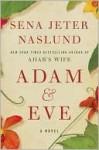 Adam & Eve - Sena Jeter Naslund