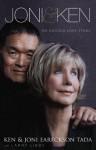 Joni and Ken: An Untold Love Story - Ken Tada, Joni Eareckson Tada