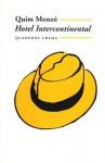 Hotel intercontinental (Minima de butxaca) (Catalan Edition) - Quim Monzó