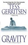 Gravity: A Novel of Medical Suspense - Tess Gerritsen
