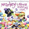 Marley and the Great Easter Egg Hunt - John Grogan, Richard Cowdrey