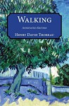 Walking: Annotated Edition - Henry David Thoreau