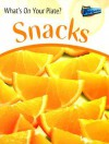 Snacks - Ted Schaefer, Lola M. Schaefer