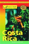 Costa Rica Pocket Adventures - Bruce Conord, June Conord
