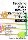Teaching Music through Performance in Band, Vol. 9/G8433 - Larry Blocher, Eugene Migliaro Corporon, Ray Cramer, Tim Lautzenheiser, Edward S. Lisk, Richard Miles