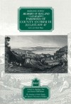 Ordnance Survey Memoirs of Ireland: Vol. 10: Parishes of County Antrim III: 1833, 1835, 1839-40 - Angelique Day