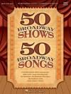 50 Broadway Shows/50 Broadway Songs - Hal Leonard Publishing Company