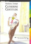 Catherine Certitude - Patrick Modiano, Jean-Jacques Sempé