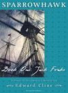 Sparrowhawk, Book One: Jack Frake - Edward Cline