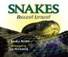 Snakes: Biggest! Littlest! - Sandra Markle