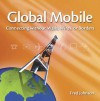 Global Mobile: Connecting Without Walls, Wires, or Borders - Fred Johnson