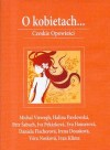 O kobietach... Czeskie Opowieści