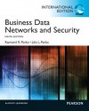 Business Data Networks and Security - Raymond R. Panko