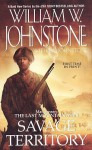 Savage Territory - William W. Johnstone, J.A. Johnstone