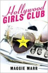 Hollywood Girls Club - Maggie Marr
