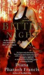 Bitter Night - Diana Pharaoh Francis