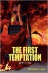The First Temptation: Tempter - Belinda Arlane