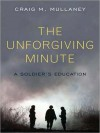 The Unforgiving Minute: A Soldier's Education (MP3 Book) - Craig M. Mullaney, Todd McLaren