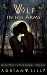 The Wolf in His Arms - Adrian Lilly