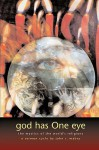 God Has One Eye: The Mystics of the World's Religions - John R. Mabry