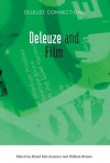 Deleuze and Film (Deleuze Connections) - David Martin-Jones, William Brown