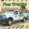 Tow Trucks in Action - Lola M. Schaefer
