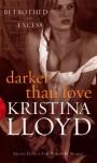 Darker Than Love - Kristina Lloyd