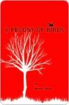 A Felony of Birds - Harris Tobias