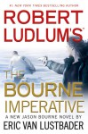 Robert Ludlum's (TM) The Bourne Imperative - Eric Van Lustbader, Holter Graham