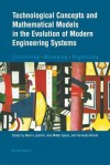 Technological Concepts and Mathematical Models in the Evolution of Modern Engineering Systems: Controlling Managing Organizing - Mario Lucertini, Ana Millán Gasca, Fernando Nicolò