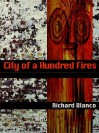 City of a Hundred Fires - Richard Blanco