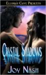 Crystal Shadows - Joy Nash