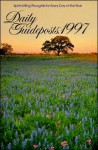 Daily Guideposts, 1997: Spirit-Lifting Thoughts for Every Day of the Year - Thomas Nelson Publishers