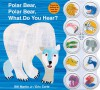 Polar Bear, Polar Bear What Do You Hear? sound book (Board Book) - Bill Martin Jr., Eric Carle