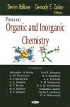 Focus on Organic and Inorganic Chemistry - Devrim Balkose, Gennady E. Zaikov