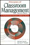 Principles Of Classroom Management: A Professional Decision Making Model - James Levin, James F. Nolan
