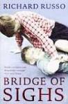 The bridge of sighs - Richard Russo