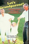 Let's Grandparent: Activity Guide for Young Grandchildren (Hc) - Joan Vaughan