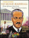 Thurgood Marshall: First Black Supreme Court Justice (Rookies Biographies Series) - Carol Greene