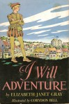 I Will Adventure - Elizabeth Gray Vining