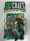 Spycraft Version 2.0 - Alex Flagg, Patrick Kapera, Scott Gearin