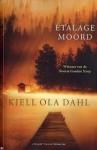 Etalagemoord - Kjell Ola Dahl, Carla Joustra